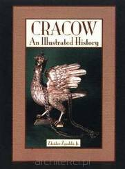 Cracow: An Illustrated History