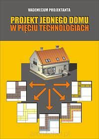 Projekt jednego domu w piêciu technologiach