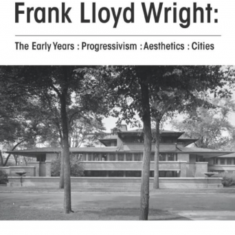 Frank Lloyd Wright : The Early Years : Progressivism : Aesthetics : Cities
