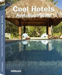 Cool Hotels: Australia/Pacific