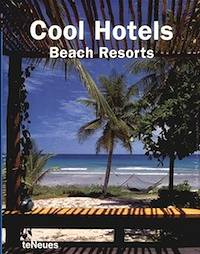 Cool Hotels Beach Resorts