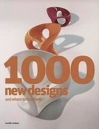 1000 New Designs and Where to Find Them