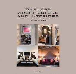 Timeless Architecture and Interiors Yearbook 2012