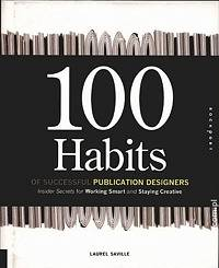 100 Habits of Successful Publication Designers