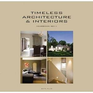 Timeless architecture and interiors. Yearbook 2011