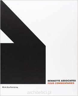 Bennetts Associates: Four Commentaries