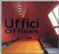 Uffici. Offices