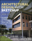 Architectural Design with SketchUp: 3D Modeling, Extensions, BIM, Rendering, Making, and Scripting, 2nd Edition