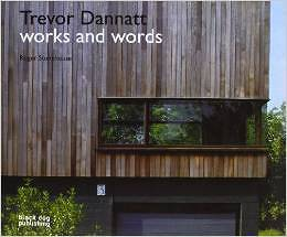 Trevor Dannatt: Works and Words