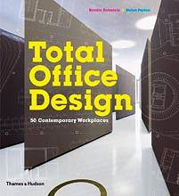 Total Office Design. 50 Contemporary Workplaces