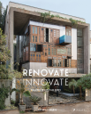 Renovate Innovate. Reclaimed and Upcycled Homes