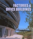 Factories and Office Buildings