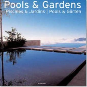 Pools and Gardens