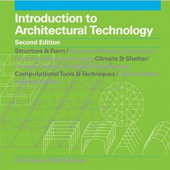 Introduction to Architectural Technology (Second Edition)