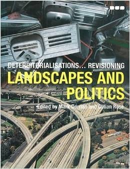 Deterritorialisations ... Revisioning: Landscapes and Politics