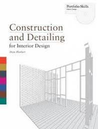 Construcktion and Detailing for Interior Design
