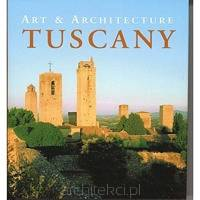 Tuscany. Art & Architecture