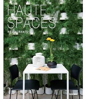 Haute Spaces: Restaurants