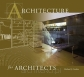Architecture for Architects