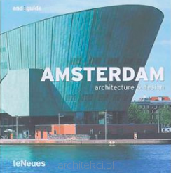 Architecture & Design: Amsterdam