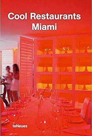 Cool Restaurants Miami