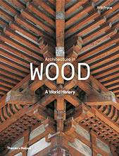 Architecture in Wood. A World History