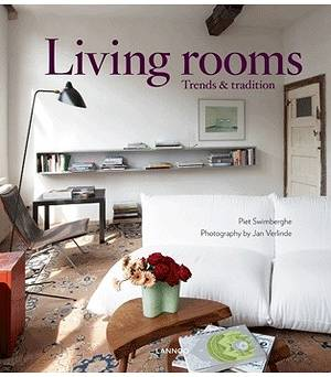 Living Rooms. Trends & Tradition