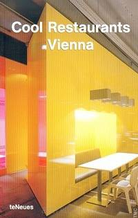 Cool Restaurants Vienna