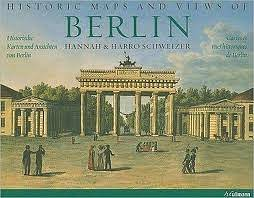 Historic Maps and Views of Berlin