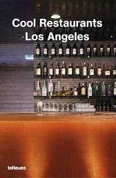 Cool Restaurants Los Angeles