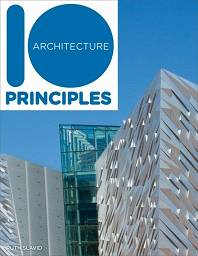 10 Principles of Architecture