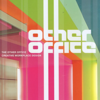 The Other Office: Creative Workplace Design
