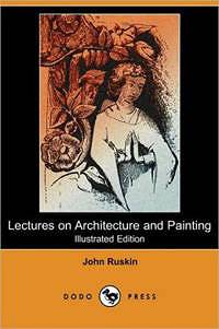 Lectures on Architecture and Painting