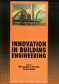 Innovation in Building Engineering