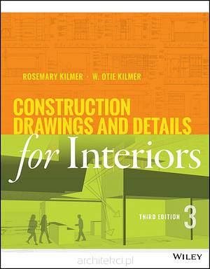 Construction Drawings and Details for Interiors, 3rd Edition
