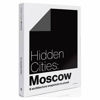 Hidden Cities: Moscow