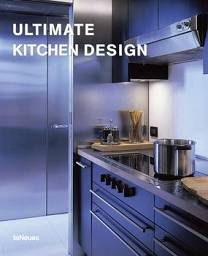 Ultimate Kitchen Design