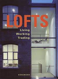Lofts. Living Working Trading
