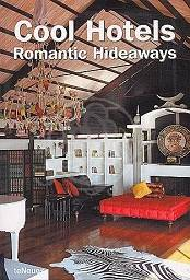 Cool Hotels - Romantic Hideaways