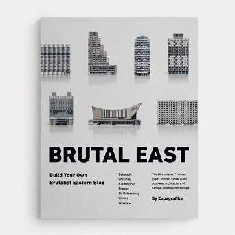 Brutal East. Build Your Own Brutalist Eastern Bloc
