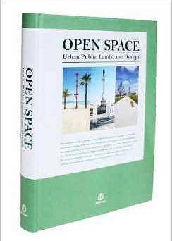 Open Space: Urban Public Landscape Design