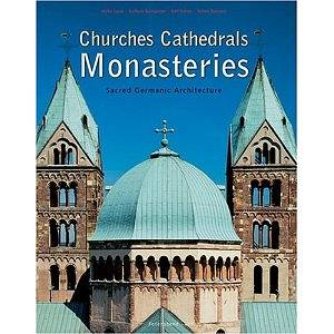 Churches, Cathedrals, Monasteries