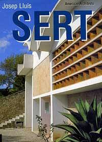 American Architects: Jose Luis Sert