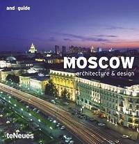 Architecture & Design: Moscow