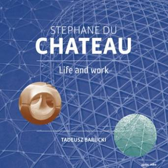 Stephan Du Chateau – Life and Work