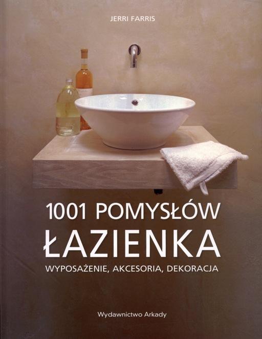 1001 Pomysłów łazienka Wyposażenie Akcesoria Dekoracja