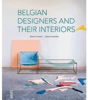 Belgian Designers and Their Interiors