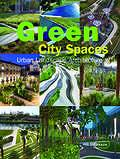 Green City Spaces. Urban Landscape Architecture